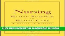 [READ] EBOOK Nursing: Human Science And Human Care (Watson, Nursing: Human Science and Human Care)