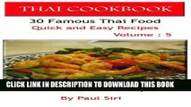 Best Seller THAI COOKBOOK : 30 Famous Thai Food Quick and Easy Recipes Volume 5: Best Thai Food