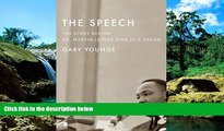 Must Have  The Speech: The Story Behind Dr. Martin Luther King Jr. s Dream (Updated Paperback