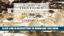 [BOOK] PDF A Brief History of Disease, Science and Medicine Collection BEST SELLER