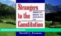 Big Deals  Strangers to the Constitution  Full Ebooks Best Seller