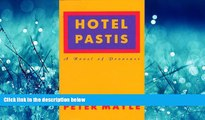 READ book  Hotel Pastis: A Novel of Provence  DOWNLOAD ONLINE