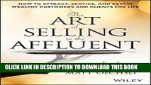 [PDF] The Art of Selling to the Affluent: How to Attract, Service, and Retain Wealthy Customers