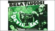 The Devil Bat (1940) - (Horror, Drama, Sci-Fi) [Bela Lugosi, Suzanne Kaaren, Dave O'Brien] [Feature]