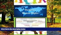 Big Deals  Hungary: Human Rights  Best Seller Books Most Wanted