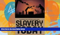 Big Deals  Slavery Today (Groundwork Guides)  Best Seller Books Most Wanted
