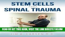 [PDF] FREE Stem Cells and Spinal Trauma [Read] Online