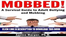 [PDF] Mobbed!: A Survival Guide to Adult Bullying and Mobbing Popular Collection
