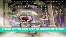 [READ] EBOOK The Silver Chair (The Chronicles of Narnia #4) BEST COLLECTION