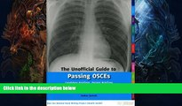 Enjoyed Read The Unofficial Guide to Passing OSCEs: Candidate Briefings, Patient Briefings and