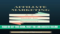 [Free Read] Affiliate Marketing For Bloggers by ShoutMeLoud: An Award Winning Blog: From Beginner