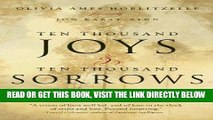 Best Seller Ten Thousand Joys   Ten Thousand Sorrows: A Couple s Journey Through Alzheimer s Free