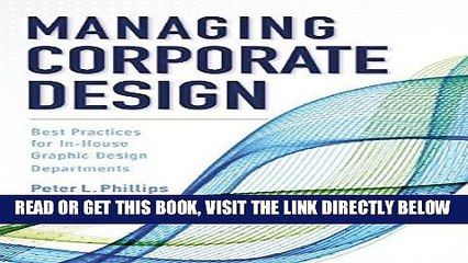 [New] Ebook Managing Corporate Design: Best Practices for In-House Graphic Design Departments Free