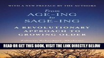 Ebook From Age-Ing to Sage-Ing: A Revolutionary Approach to Growing Older Free Read