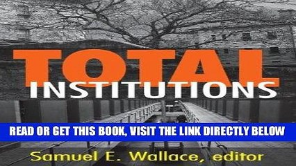 [New] Ebook Total Institutions Free Read