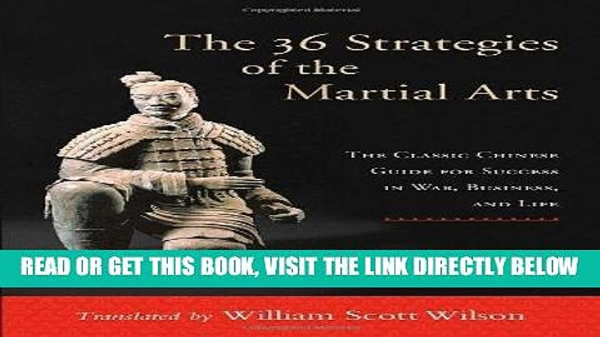 [New] Ebook The 36 Strategies of the Martial Arts: The Classic Chinese Guide for Success in War,