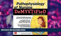 For you Pathophysiology of Nursing Demystified