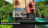 READ FULL  Public Health and Human Rights: Evidence-Based Approaches (Director s Circle Book)