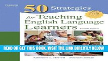 Read Now Fifty Strategies for Teaching English Language Learners (4th Edition) (Teaching