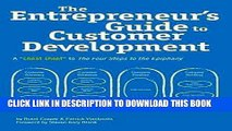 [New] Ebook The Entrepreneur s Guide to Customer Development: A cheat sheet to The Four Steps to