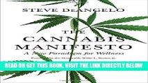 Ebook The Cannabis Manifesto: A New Paradigm for Wellness Free Read