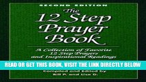 Ebook The 12 Step Prayer Book: A Collection of Favorite 12 Step Prayers and Inspirational Readings