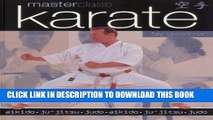Read Now Masterclass: Karate: Aikido, ju-jitsu, judo PDF Book
