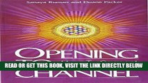 Best Seller Opening to Channel: How to Connect with Your Guide (Sanaya Roman) Free Read