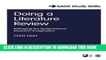 Read Now Doing a Literature Review: Releasing the Social Science Research Imagination (SAGE Study
