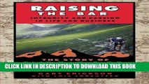 [New] Ebook Raising the Bar: Integrity and Passion in Life and Business: The Story of Clif Bar