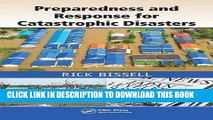 Read Now Preparedness and Response for Catastrophic Disasters PDF Book