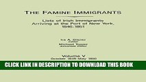 Read Now The Famine Immigrants. Lists of Irish Immigrants Arriving at the Port of New York,