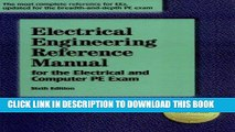 Read Now Electrical Engineering Reference Manual for the Electrical and Computer PE Exam, Sixth