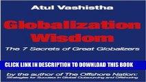 [Free Read] Globalization Wisdom: The Seven Secrets of Great Globalizers Free Online
