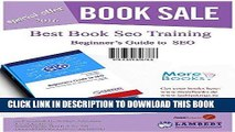 [PDF] Beginner s Guide to SEO: Simple training web site optimization for search engines Full
