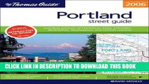 Read Now The Thomas Guide 2006 Portland, Oregon: Street Guide (Thomas Guide Portland Oregon (Bk