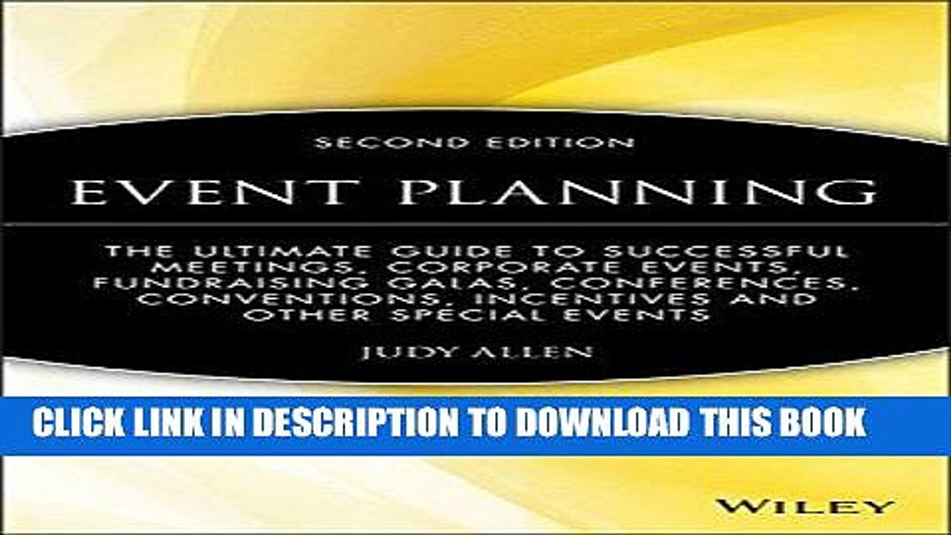 [New] Ebook Event Planning: The Ultimate Guide To Successful Meetings, Corporate Events,