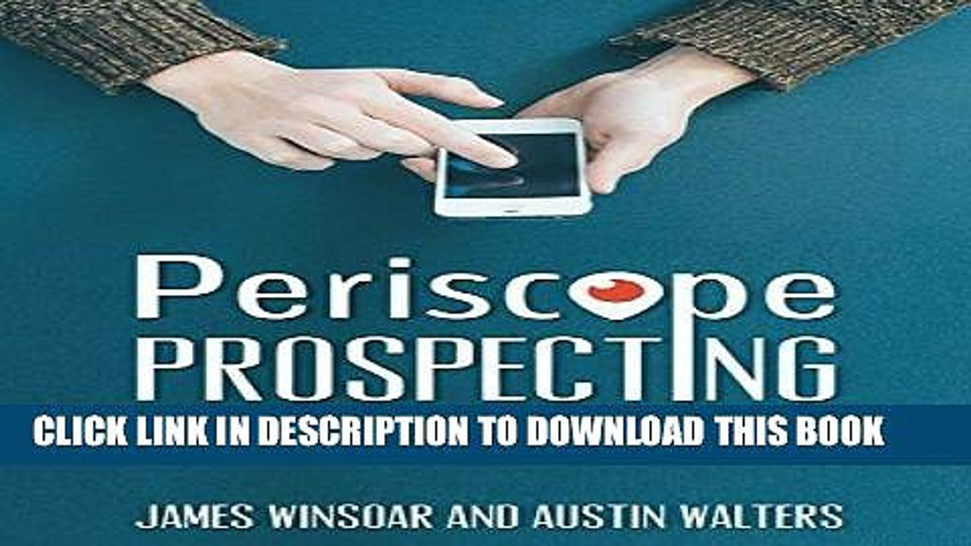 Best Seller Periscope Prospecting Plan: How to generate leads and get Periscope followers for