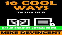 Best Seller 10 Cool Ways To Use PLR Free Read