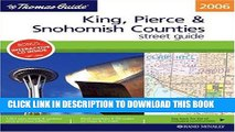 Read Now The Thomas Guide 2006 Snohomish County Street Guide (King, Pierce, and Snohomish Counties