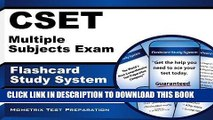 Read Now CSET Multiple Subjects Exam Flashcard Study System: CSET Test Practice Questions   Review