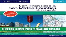 Read Now The Thomas Guide 2008 San Francisco   San Mateo Counties: Street Guide (San Francisco and
