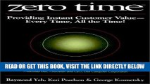 [New] Ebook Zero Time: Providing Instant Customer Value - Every Time, All the Time! Free Online
