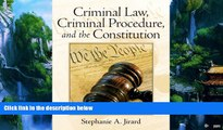 Books to Read  Criminal Law, Criminal Procedure, and the Constitution  Full Ebooks Most Wanted