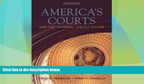 Big Deals  America s Courts and the Criminal Justice System  Full Read Most Wanted
