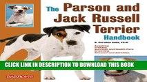 Read Now The Parson and Jack Russell Terrier Handbook (Barron s Pet Handbooks) Download Book