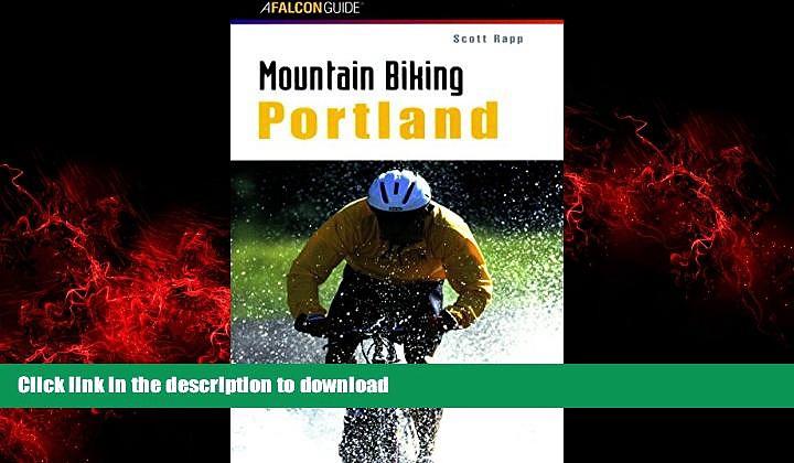 FAVORIT BOOK Mountain Biking Portland (Regional Mountain Biking Series) READ EBOOK