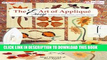 Read Now Easy Art of Applique: Techniques for Hand, Machine, and Fusible Applique (Joy of