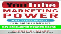 [New] PDF YouTube Marketing Power: How to Use Video to Find More Prospects, Launch Your Products,