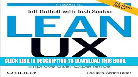 [PDF] Lean UX: Applying Lean Principles to Improve User Experience Full Collection